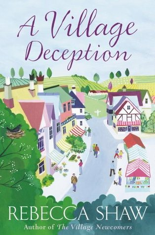 A Village Deception (Tales from Turnham Malpas #15)  by  Rebecca Shaw
