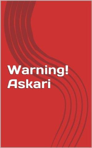 Warning! Askari  by  David R. Jones