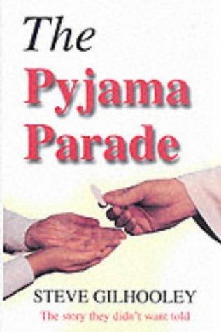 The Pyjama Parade  by  Steve Gilhooley