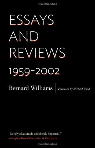 Bernard Williams, Essays and Reviews