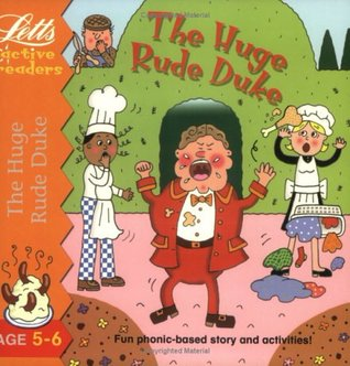 The Huge Rude Duke Clive Gifford