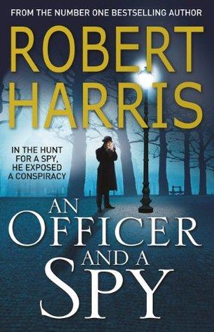 An Officer and a Spy : Robert Harris