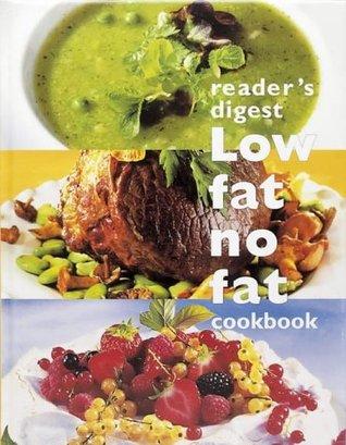 Low Fat, No Fat Cookbook Readers Digest Association