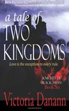A Tale of Two Kingdoms: 6 (Knights of Black Swan)