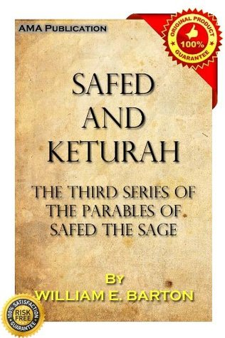 Safed and Keturah William E. Barton