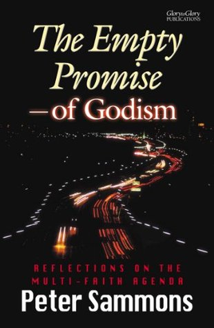 The Empty Promise of Godism  by  Peter Sammons
