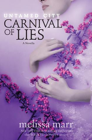 Carnival of Lies by Melissa Marr