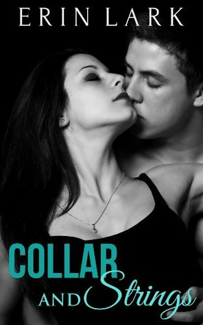 Collar and Strings by Erin Lark