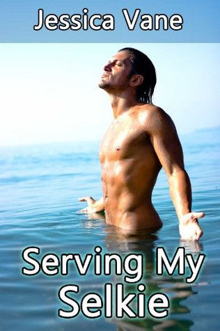 Serving My Selkie  by  Jessica Vane