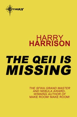 The QEII Is Missing  by  Harry Harrison
