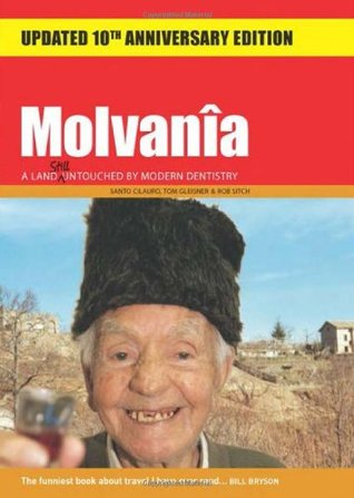 Molvania: A Land Still Untouched Modern Dentistry by Santo Cilauro