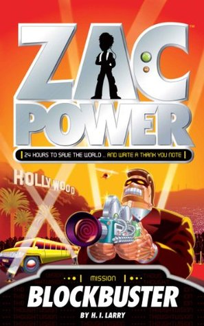 Blockbuster (Zac Power, #9) H.I. Larry