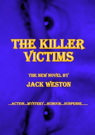 The Killer Victims  by  Jack Weston