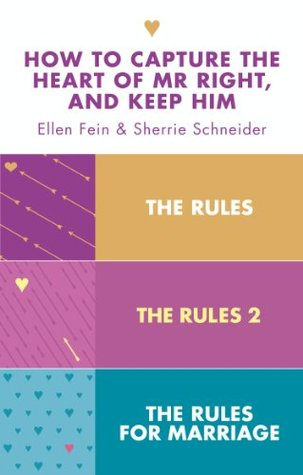 The Rules 3-in-1 Collection: The Rules, The Rules 2 and The Rules for Marriage Ellen Fein