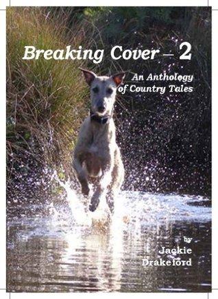 Breaking Cover 2  by  Jackie Drakeford