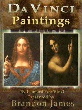 Da Vinci Paintings  by  Brandon James