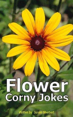 Flower Corny Jokes S.L. Sherbert