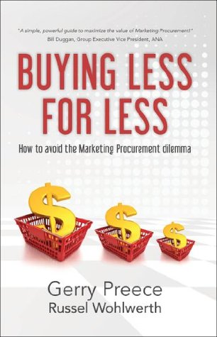 Buying Less for Less  by  Gerry Preece
