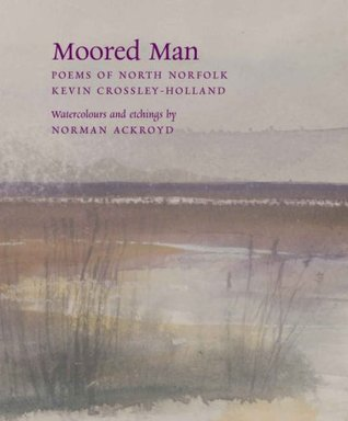 Moored Man  by  Kevin Crossley-Holland