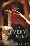 His Every Need (Beauty and the Brit, #1)