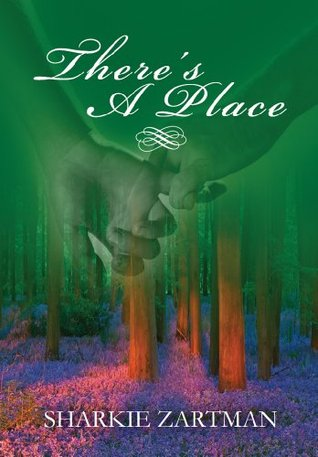 Theres a Place:  A short story about a womens near death experience. It makes readers wonder, What if There is a Place?  by  Sharkie Zartman