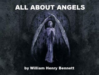 All About Angels  by  William Henry Bennett