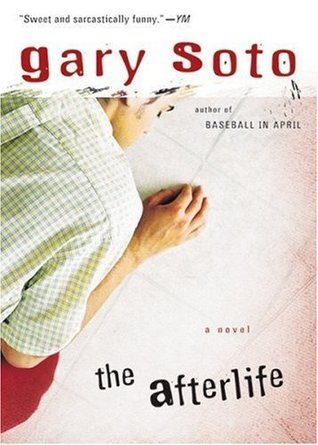The Afterlife Gary Soto