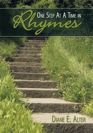 One Step At A Time in Rhymes Diane E. Alter