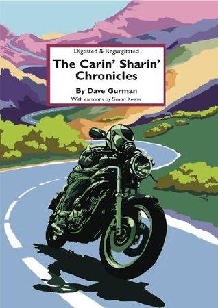 The Carin Sharin Chronicles  by  Dave Gurman