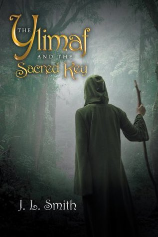 The Ylimaf and The Sacred Key J.L. Smith