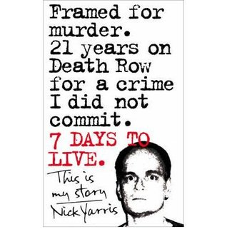 Seven Days to Live  by  Nick Yarris