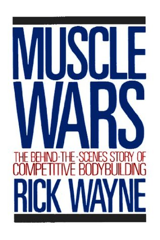 Muscle Wars  by  Rick   Wayne