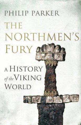 The Northmen's Fury : Philip Parker