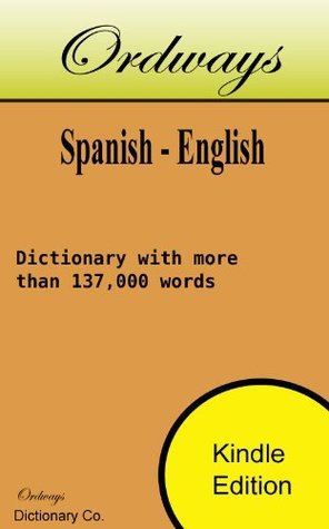 Ordways Spanish - English Dictionary Ordways Dictionaries