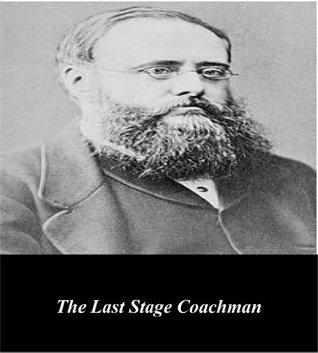 The Last Stage Coachman  by  Wilkie Collins