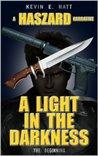 A Light n the Darkness (The Haszard Narratives)
