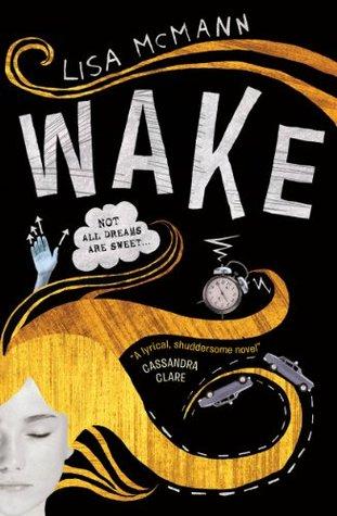Wake (Dream Catcher, #1) Lisa McMann