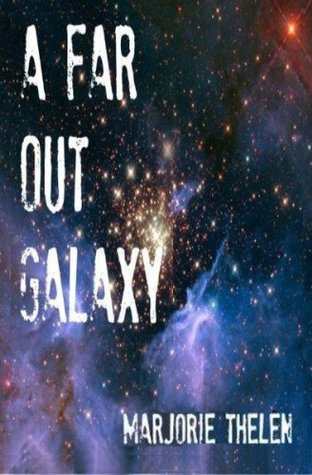 A Far Out Galaxy (Deovolante Space Opera)
