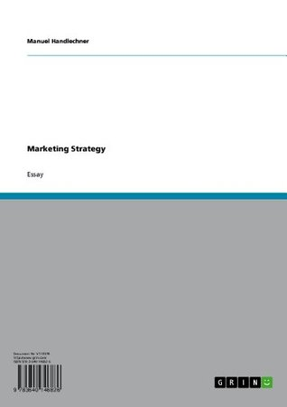 Marketing Strategy  by  Manuel Handlechner