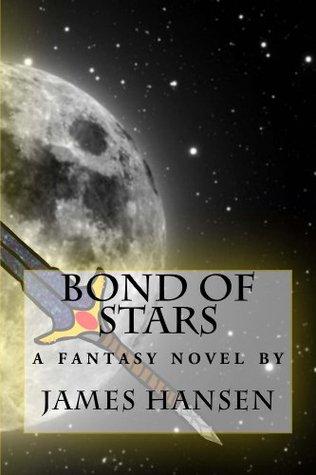 Bond of Stars James Hansen