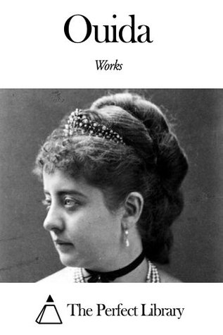 Works of Ouida  by  Ouida