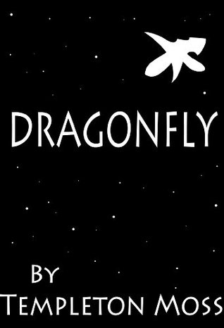 Dragonfly  by  Templeton Moss