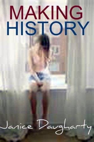 Making History Janice Daugharty