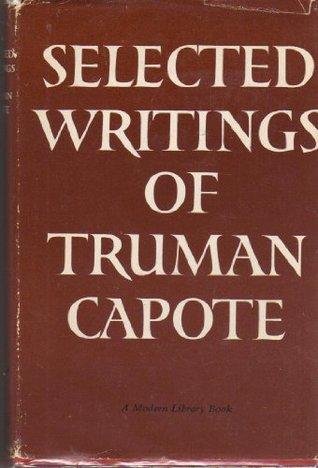 Selected Writings Truman Capote