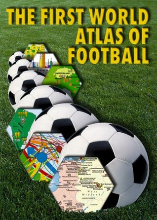 The First World Atlas of Football  by  Radovan Jelinek