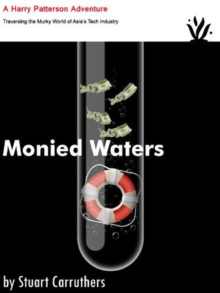 Monied Waters Stuart Carruthers