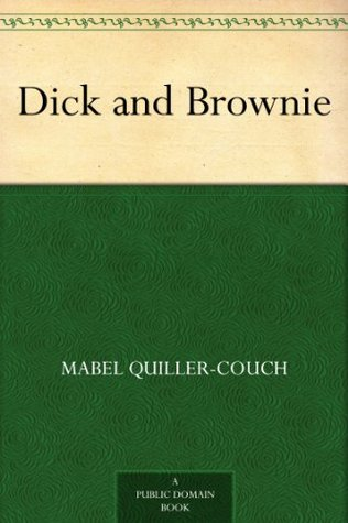 Dick and Brownie Mabel Quiller-Couch