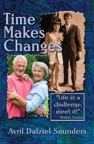 Time Makes Changes Avril Dalziel Saunders