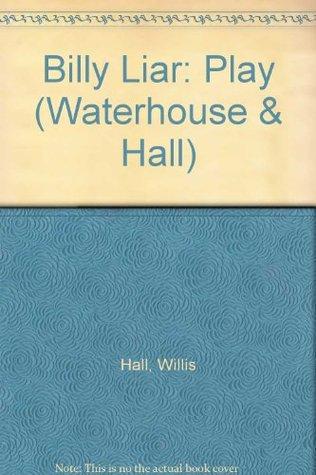 Billy Liar: Play Willis Hall