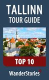 Tallinn Tour Guide Top 10 - a travel guide and tour as with the best local guide